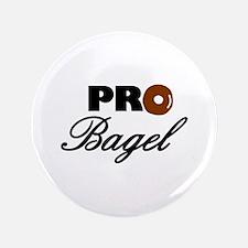 """Pro Bagel 3.5"""" Button"""