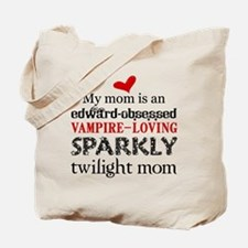 My Mom is Sparkly Tote Bag