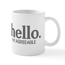 Hello I'm agreeable Mug