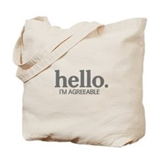Hello I'm agreeable Tote Bag