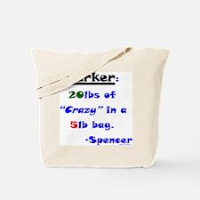 20lbs of Crazy 5lb Bag Tote Bag