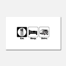 Eat. Sleep. Drive. (Truck Dri Car Magnet 20 x 12