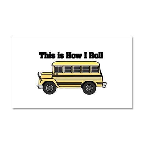 How I Roll (Short Yellow Scho Car Magnet 20 x 12