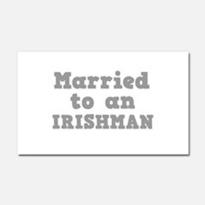 Married to an Irishman Car Magnet 20 x 12