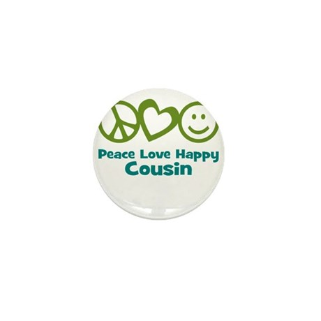 Peace Love Happy Cousin Mini Button (10 pack)