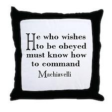 Machiavelli Quote Throw Pillow