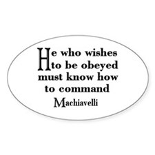 Machiavelli Quote Oval Decal