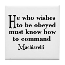 Machiavelli Quote Tile Coaster