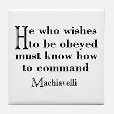 Machiavelli Quote Tile Coaster