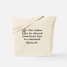 Machiavelli Quote Tote Bag