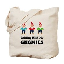 Chilling With My Gnomies Tote Bag