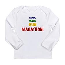 Crawl Walk Run Marathon Long Sleeve Infant T-Shirt