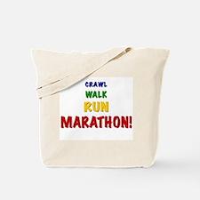 Crawl Walk Run Marathon Tote Bag