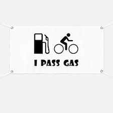I Pass Gas Banner