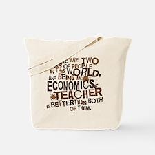 Economics Teacher (Funny) Gift Tote Bag