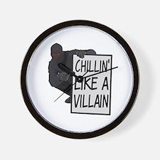 Chillin Like A Villain Wall Clock