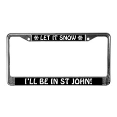 Let it Snow... I'll Be in St John! Plate Frame