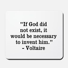 Voltaire Quote Mousepad