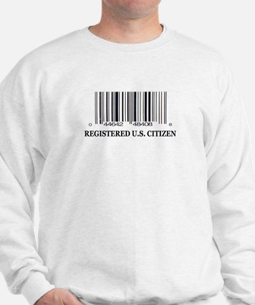 REGISTERED U.S. CITIZEN Sweatshirt