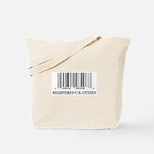 REGISTERED U.S. CITIZEN Tote Bag
