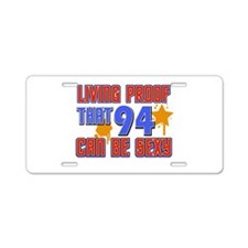 Cool 94 year old birthday design Aluminum License