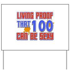 Cool 100 year old birthday design Yard Sign