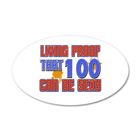 Cool 100 year old birthday design 22x14 Oval Wall