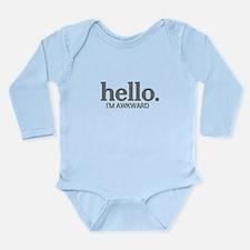 Hello I'm awkward Long Sleeve Infant Bodysuit