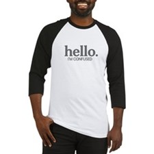 Hello I'm confused Baseball Jersey