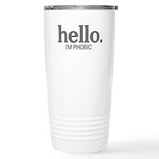 Hello I'm phobic Travel Mug