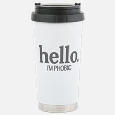 Hello I'm phobic Travel Mug