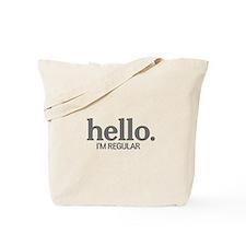 Hello I'm regular Tote Bag