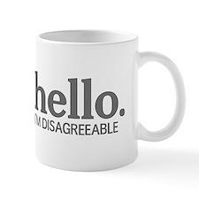 Hello I'm disagreeable Mug