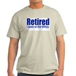 Retirement Ash Grey T-Shirt