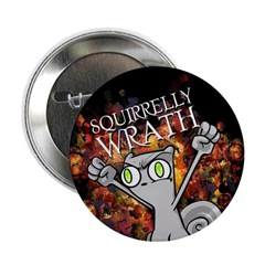 "Foamy : Squirrelly Wrath 2.25"" Button"