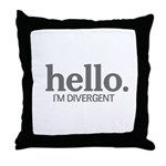 Hello I'm divergent Throw Pillow