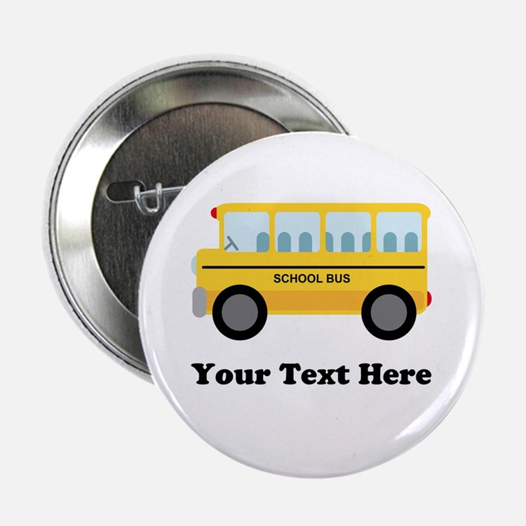 """School Bus Personalized 2.25"""" Button (10 pack)"""