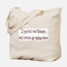 If you don't read romance... Tote Bag
