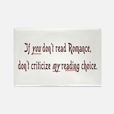 If you don't read romance... Rectangle Magnet (100