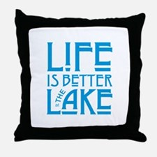 Life is Better at the Lake Throw Pillow
