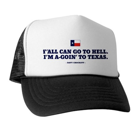 Y'all can go to hell. Trucker Hat