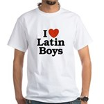 I Love Latin boys White T-Shirt