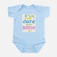 I'm Too Cute Infant Bodysuit