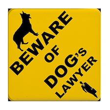 Cute Beware of dog sign Tile Coaster