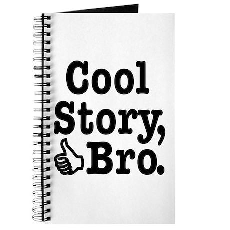 Cool Story, Bro Journal