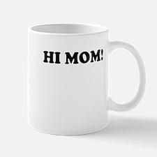 Hi Mom LMFAO Party Rock Video Mug