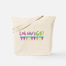 Look Whos 65 Birthday Tote Bag
