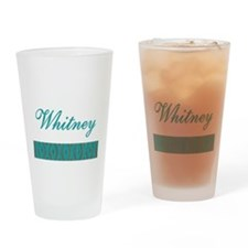 Whitney - Drinking Glass