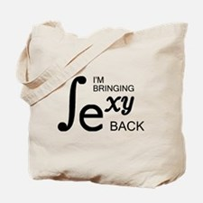 'Bringing Sexy Back' Tote Bag