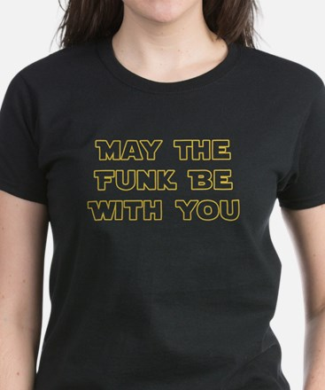 May The Funk Be With You Tee